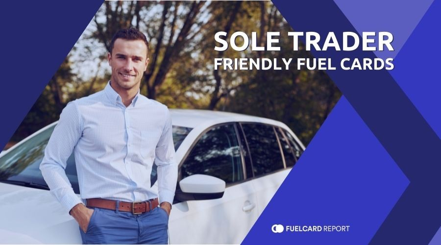 Sole Trader Friendly Fuel Cards